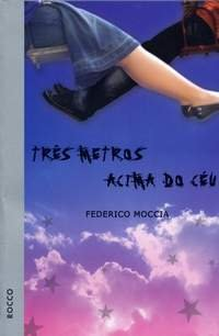 Três Metros Acima do Céu - Frederico Moccia