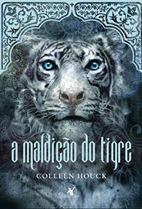 A Maldição do Tigre - A Saga do Tigre #1 - Colleen Houck