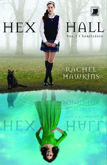 Hex Hall #1 - Rachel Hawkins