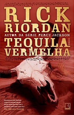 Tequila Vermelha - Rick Riordan