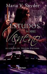 Estudos Sobre Veneno #1 - Maria V. Snyder