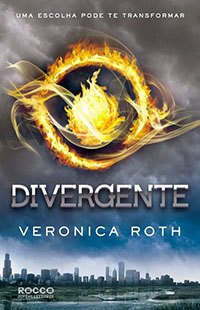 Divergente #1 - Veronica Roth