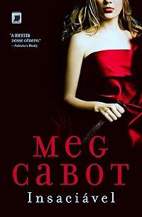 Insaciável #1 - Meg Cabot