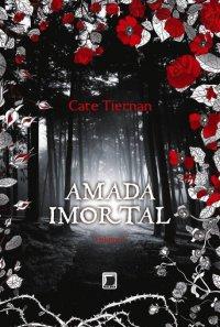 Amada Imortal - Cate Tiernan