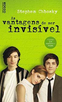As Vantagens de Ser Invisível - Stephan Chbosky