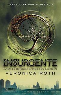 Insurgente - Divergente #2 - Veronica Roth
