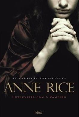 Entrevista com o Vampiro - Anne Rice