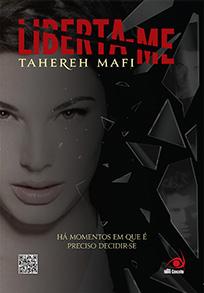 Liberta-me - Estilhaça-me #2 - Tahereh Mafi
