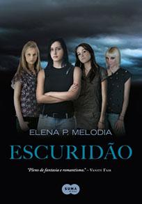 Escuridão - My Land #1 - Elena P. Melodia