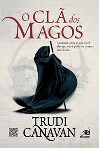 O Clã dos Magos - Mago Negro #1 - Trudi Canavan