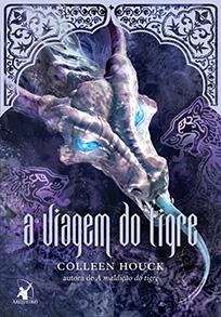 A Viagem do Tigre - A Saga do Tigre #3 - Colleen Houck