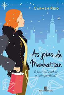 As Joias de Manhattan - Carmen Reid