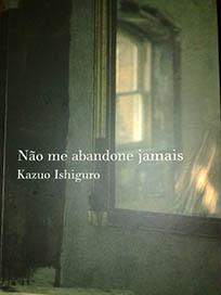 Não Me Abandone Jamais - Kazuo Ishiguro