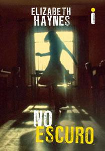 No Escuro - Elizabeth Haynes