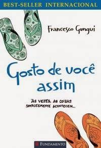 Gosto de Você Assim #1 - Francesco Gungui