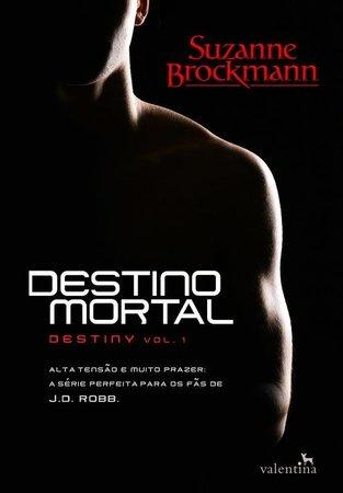 Destino Mortal - Destiny #1 - Suzanne Brockmann