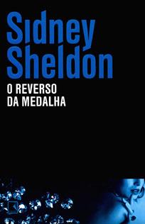 O Reverso da Medalha - Sidney Sheldon