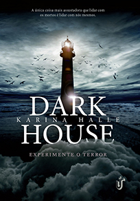 Dark House - Experimente o Terror #1 - Karina Halle