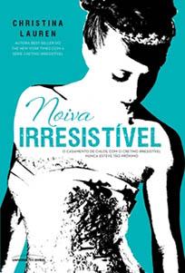 Noiva Irresistível - Cretino Irresistível #3.5 - Christina Lauren