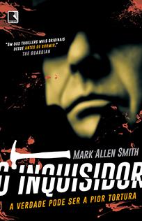 O Inquisidor - Mark Allen Smith