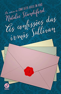 As Confissões das Irmãs Sullivan - Natalie Standiford
