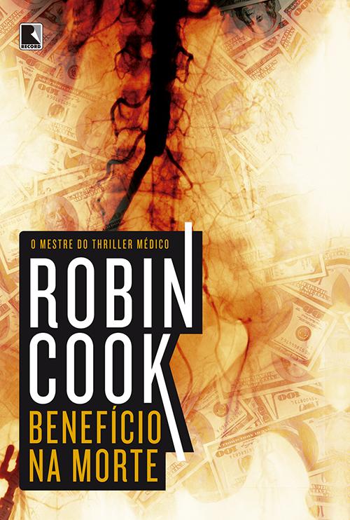 Benefício na Morte - Robin Cook