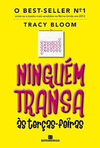 Ninguém Transa às Terças-Feiras - Tracy Bloom