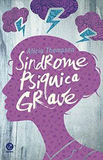 Síndrome Psíquica Grave - Alicia Thompson