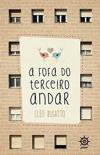 A Fofa do Terceiro Andar - Cléo Busatto