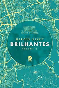 Brilhantes #1 - Marcus Sakey
