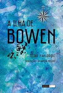 A Ilha de Bowen - César Mallorquí