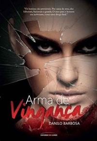 Arma de Vingança - Danilo Barbosa