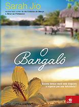 O Bangalô - Sarah Jio