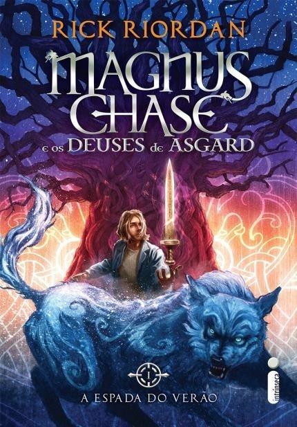 A Espada do Verão - Magnus Chase e os Deuses de Asgard #1 - Rick Riordan
