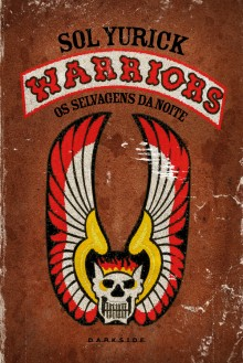 The Warriors - Sol Yurick