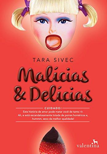 Malícias e Delícias #1 - Tara Sivec