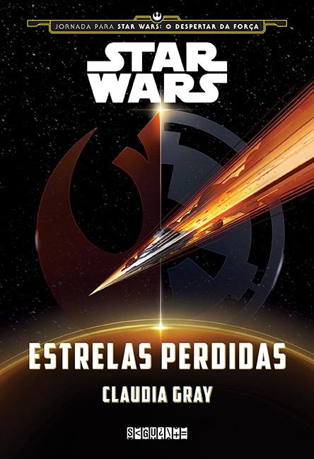 Star Wars: Estrelas Perdidas - Claudia Gray