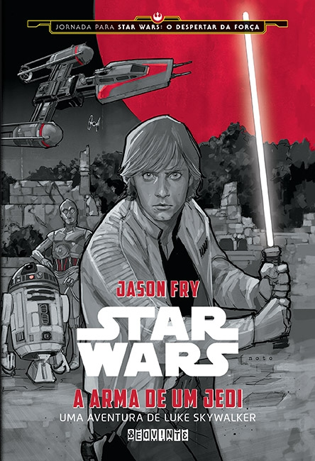 Star Wars: A Arma de Um Jedi - Jason Fry
