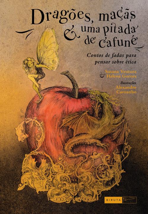 Dragões, Maçãs e uma Pitada de Cafuné - Helena Gomes, Susana Ventura
