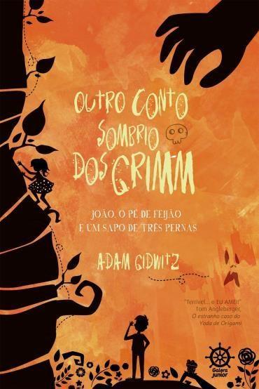 Outro Conto Sombrio Dos Grimm - Adam Gidwitz