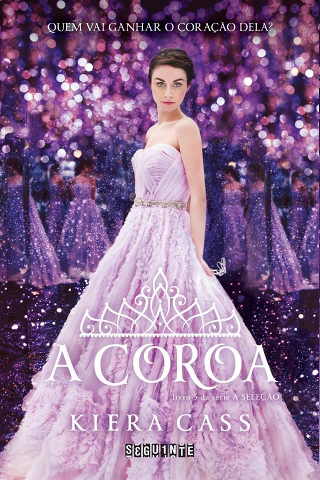 A Coroa - A Seleção #5 - Kiera Cass