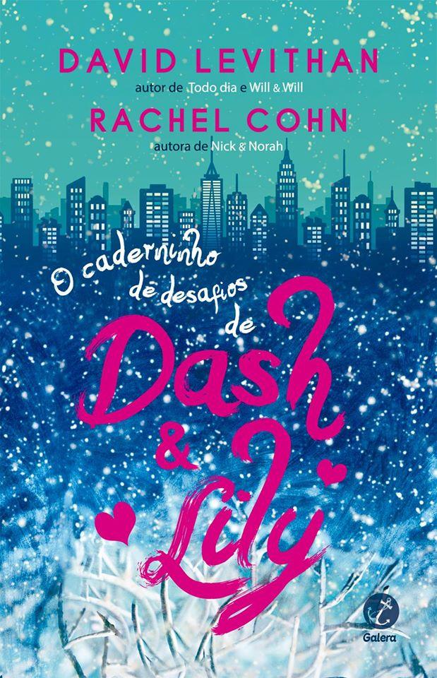 O Caderninho de Desafios de Dash e Lily - David Levithan e Rachel Cohn