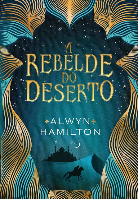 A Rebelde do Deserto #1 - Alwin Hamilton