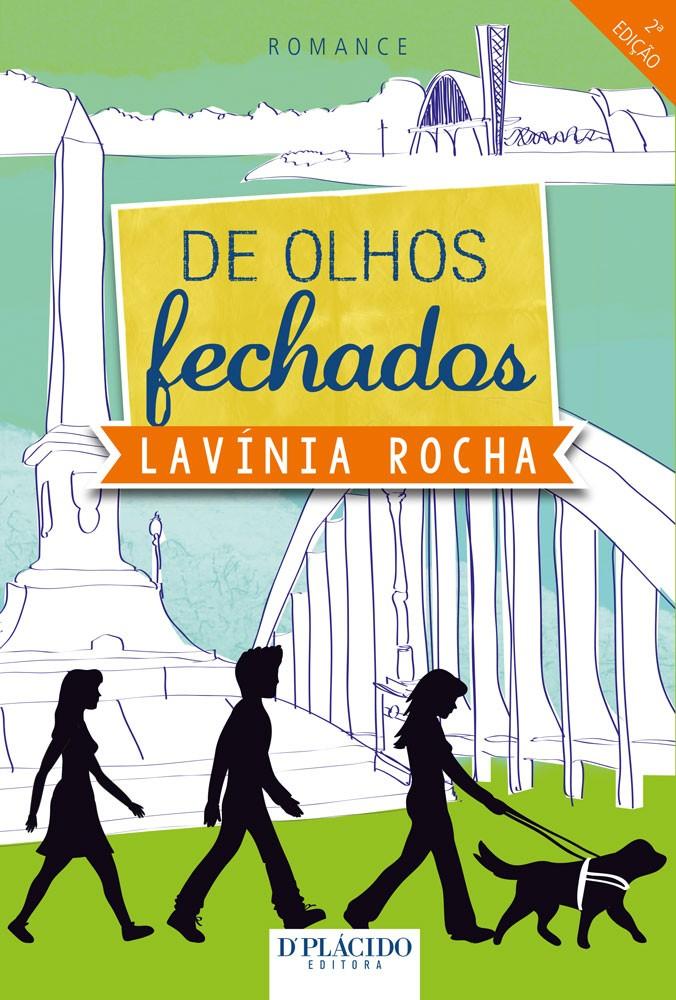 De Olhos Fechados - Lavínia Rocha