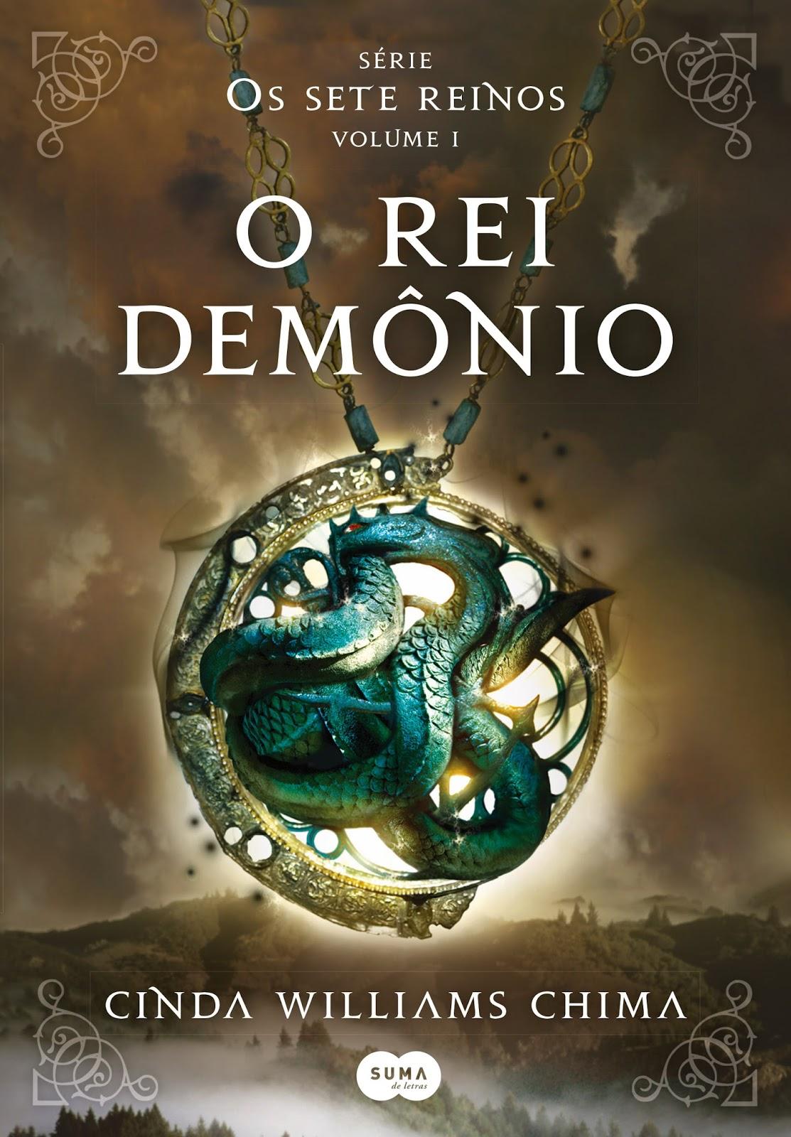 O Rei Demônio - Os Setes Reinos #1 - Cinda Williams Chima