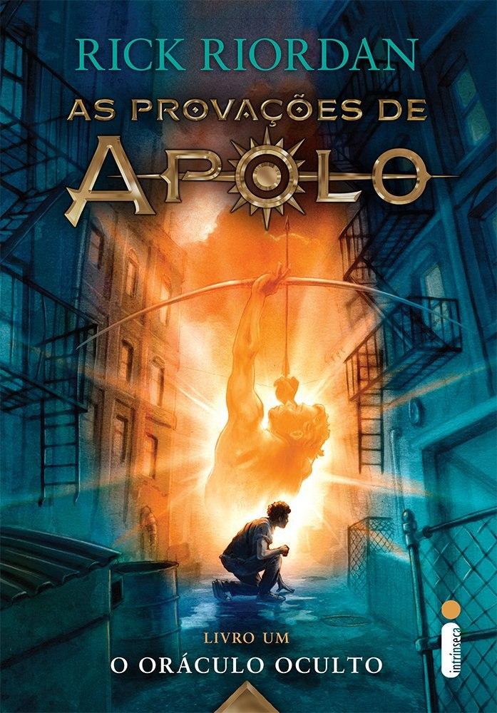 O Oráculo Oculto - As Provações de Apolo # 1 - Rick Riordan