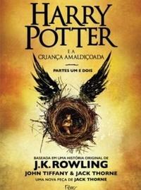 Harry Potter e a Criança Amaldiçoada - Jack Thorne e John Tiffany