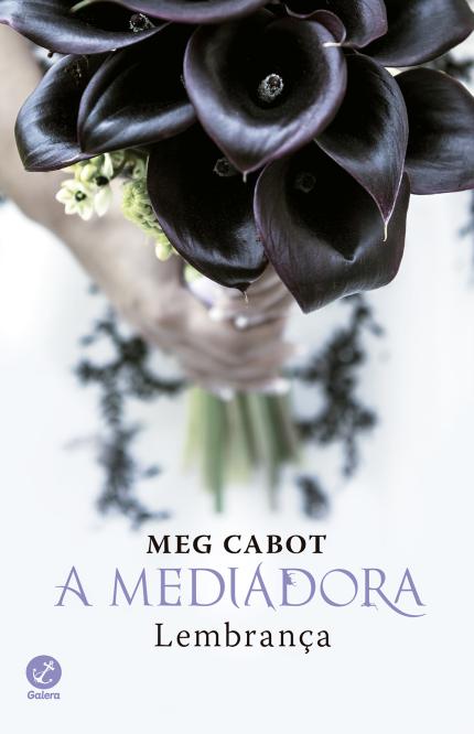 Lembrança - A Mediadora #7 - Meg Cabot