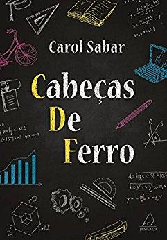 Cabeças de Ferro #1 - Carol Sabar