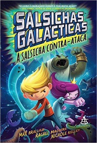 Salsichas Galácticas #2 - Max Brallier